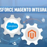 Enhancing E-commerce Experiences with Salesforce Magento Integration