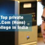 Top Private B.com (Hons) College in India