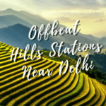 10 Best Hill Stations to visit from Delhi This Summer
