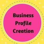 Business Profile Creation Sites Free for Blogger