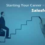 How To Start A Career In Salesforce