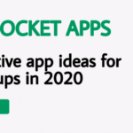 Creative app ideas for Start-ups in 2020 | App Develoeprs Brisbane
