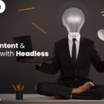 Blending Content and Commerce with Headless Commerce | Ecommerce Development Services