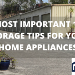 Most Important best 17 tips for Storage your Home appliances