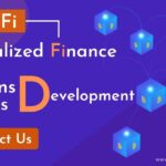 Decentralized Finance (DeFi) Services & Solutions Development Company