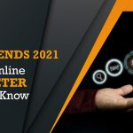 Top SEO Trends 2021 – Every Online Marketer Need To Know